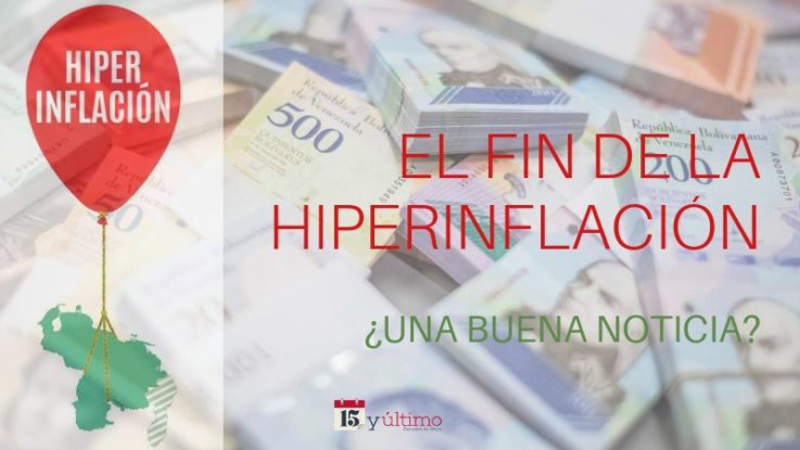 End of Hyperinflation: Good News?