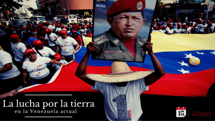 The Struggle for Land in Present Day Venezuela
