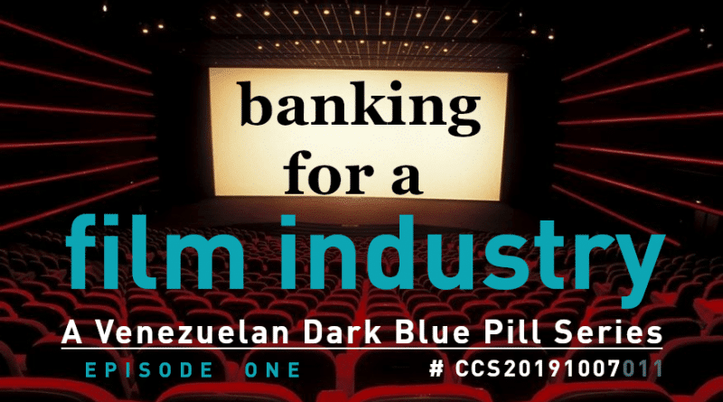 Banking for a Film Industry: Episode I