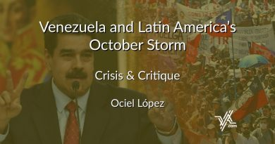 Crisis & Critique: Venezuela and Latin America's October Storm