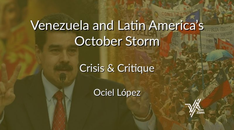 Crisis & Critique: Venezuela and Latin America's October Storm