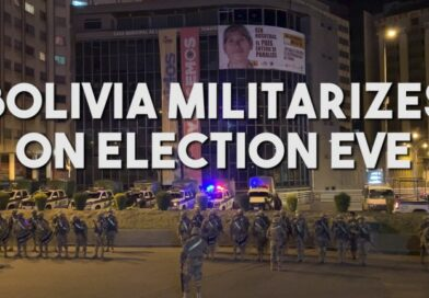 Bolivia Militarizes on Election Eve: Dispatch From the Capital La Paz