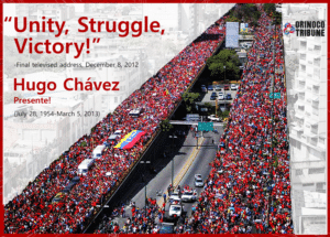Hugo Chavez Quote : Unity, Struggle, Victory