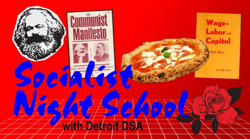 Poster for a DSA educational event in Detroit. Photo courtesy of DSA Detroit.