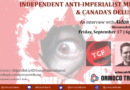 'Canada Does Not Have a Sovereign Foreign Policy' – Chavista Chronicles from Caracas Interviews Aidan Jonah, Editor of The Canada Files