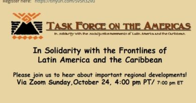 TFA Presents: Another Year in Solidarity with the Frontlines of Latin America and the Caribbean