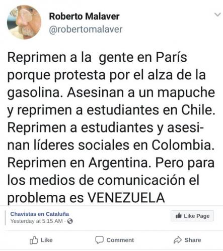 They repress people in Paris protesting for and increase on gas prices. They kill a Mapuche and repress students in Chile. They repress students and kill social liders in Colombia. They repress in Argentina. But for the media the problem is VENEZUELA